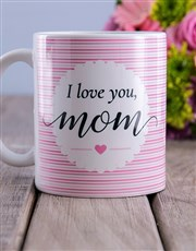 I Love You Mom Floral Arrangement Mug