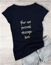 Personalised Message Script Navy Ladies T Shirt