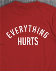 Personalised Everything Hurts T Shirt and Bottle