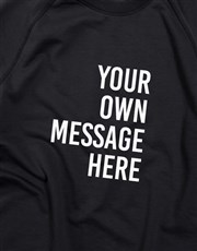 Personalised Message Black Sweatshirt