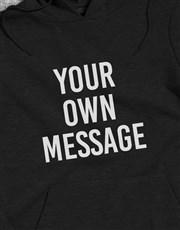 Personalised Your Message Black Hoodie