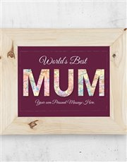 Spoil the world's best mum with this A3 wooden fra