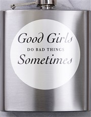 Personalised Good Girls Hip Flask