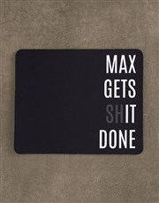 Personalised Gets It Done Mouse Pad