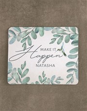 Personalised Make It Happen Mouse Pad