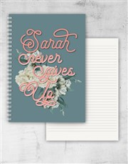Personalised Never Give Up Notebook