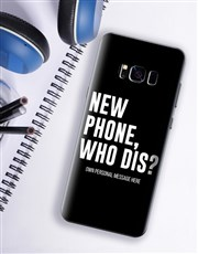 Personalised Who Dis Samsung Cover