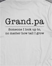 Look Up To Grandpa Shirt
