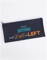Personalised Go Left Pencil Bag