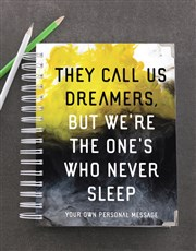 Personalised They Call Us Dreamers Goal Journal