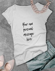 Personalised Message Ladies T Shirt