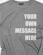 Personalised Own Message Charcoal T Shirt