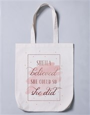 Personalised She Believed Tote Bag