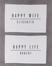 Personalised Happy Life Pillowcase Set