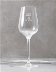 Personalised Don't Ask Wine Glass Single