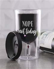 Personalised Not Today Travel Wine Glass