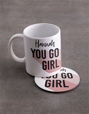 Personalised You Go Girl Mug & Coaster Set