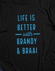 Personalised Life Is Better With T-Shirt