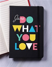 Personalised Do What You Love Notebook