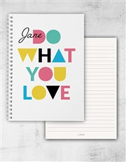 Personalised Do What You Love Ring Bound Notebook
