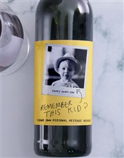 Personalised Remember This Kid Photo Wine