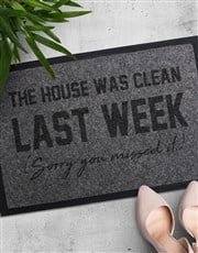 Sure, the house was clean last week! Spoil that no