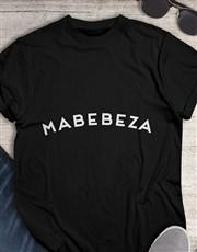 Mabebeza T Shirt
