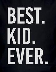Best Ever Kids T Shirt