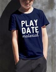 Play Date Material Kids T Shirt