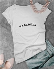 Mabebeza Ladies T Shirt