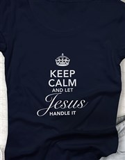 Ladies Keep Calm And Let Jesus Shirt