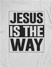 Jesus Is The Way Christian Shirt