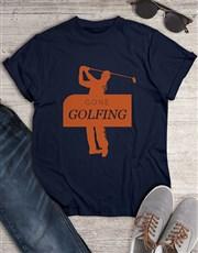 Gone Golfing Shirt
