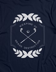 Weapons Of Grass Destruction Shirt