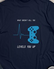 What Doesn't Kill You Gaming Tshirt