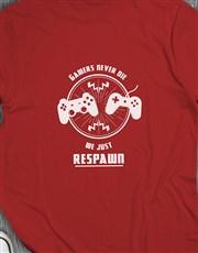 Gamers Respawn Tshirt