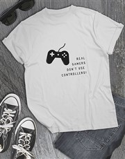 Real Gamers Dont Use Controllers Tshirt