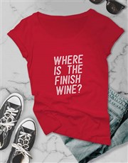 Where Is The Finish Wine Ladies T Shirt