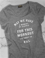 This Workout Im About To Kill Ladies T Shirt