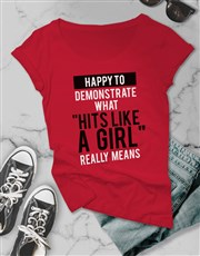 What Hits Like A Girl Means Ladies T Shirt