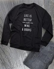 Lifes Better With Wine Ladies Sweatshirt