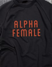 Alpha Female Ladies Sweatshirt