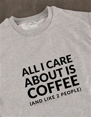 All I care About Is Coffee Ladies Sweatshirt