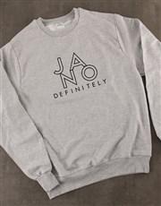 Ja No Definitely Sweatshirt