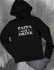 Pappa Needs A Drink Hoodie