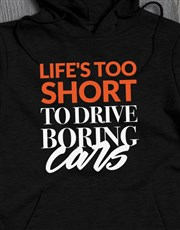 Dont Drive Boring Cars Hoodie