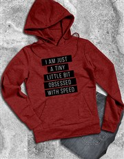 A Little Obsessed With Speed Hoodie
