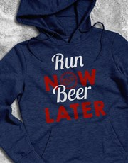 Run Now Beer Later Hoodie