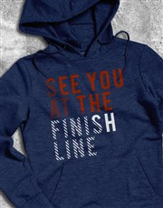 See You At The Finish Line Hoodie