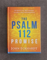 The Psalm 112 Promise By J Eckhardt